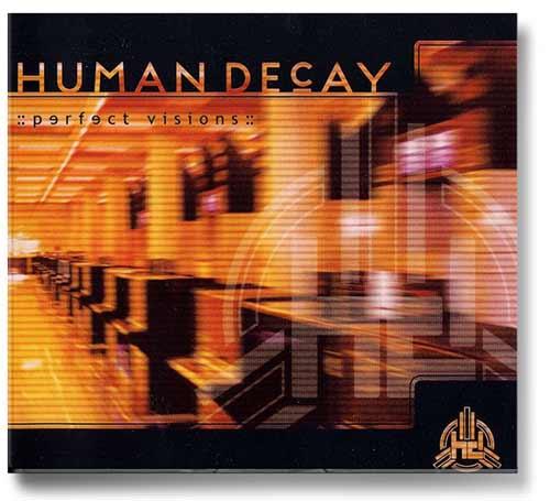 a056_human_decay_perfect_visions