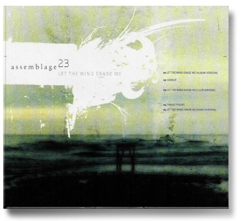 a072_assemblage23_let_the_wind_erase_me